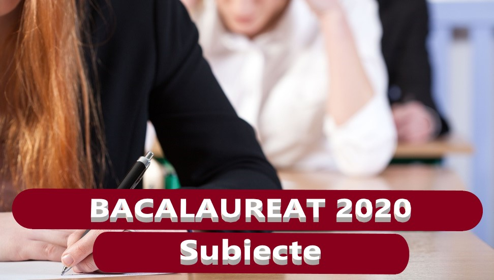 bacalaureat-2020_subiecte